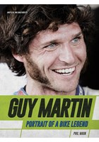 Guy Martin Portrait of a Bike Legend (HB)