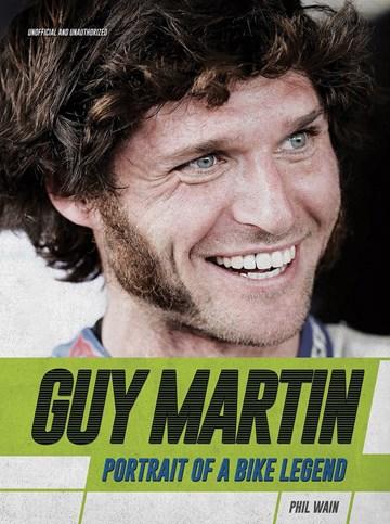 Guy Martin Portrait of a Bike Legend (HB) - click to enlarge