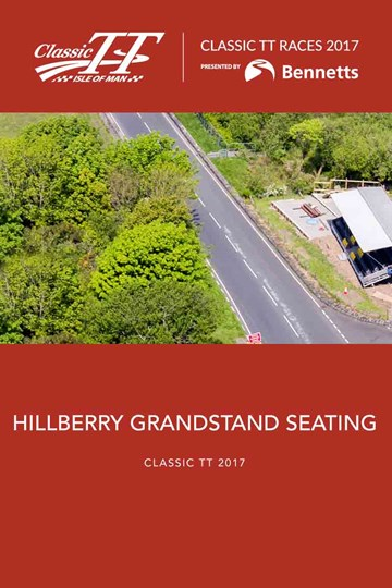 Classic TT 2017 Hillberry Grandstand Tickets - click to enlarge