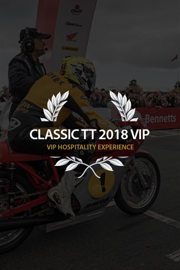 Classic TT 2018 VIP Experience - click to enlarge