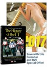 Milestones 2017 Calendar & History of the TT DVD