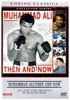 Muhammad Ali: Then And Now DVD - Boxing Classics