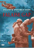Death and Destruction in the Falaise Gap DVD