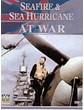 Seafare & Sea Hurricane at War DVD