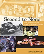 Second to None: the History of the Nascar Busch Series