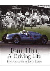 Phil Hill:A Driving Life (HB)
