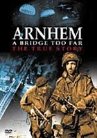 DVD Arnhem:a Bridgetoo Far. the True Story