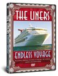 The Liners - Endless Voyage DVD