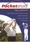 Pocketshots: Swing – Fundamentals (PB)
