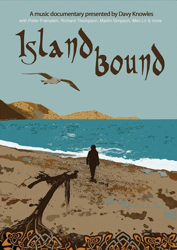 Island Bound A Music Documentary presented by Davy Knowles DVD - click to enlarge