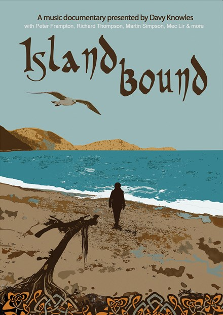 Island Bound A Music Documentary presented by Davy Knowles DVD