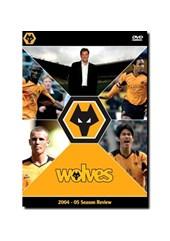 Wolves - 2004/2005 Season Revi