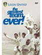 LEEDS UNITED - THE GREATEST TEAM DVD