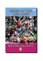 Aston Villa - Kings of the Mid
