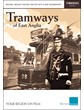 Tramways of East Anglia DVD