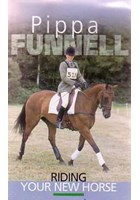 Pippa Funnell Riding Your New Horse DVD