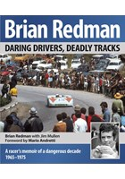 Brian Redman: Daring Drivers, Deadly Tracks (HB)