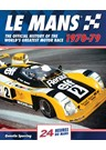 Le Mans the Official History 1970-79  (HB)