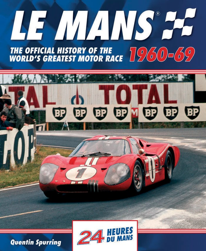 Le Mans the Official History 1960-69  (HB)