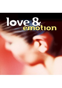 Love and Emotion CD