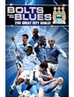 Manchester City - Bolts from the Blues DVD