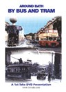 Around Bath by Bus and Tram DVD