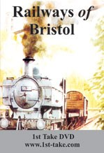 Railways of Bristol DVD