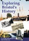 Exploring Bristol's History DVD