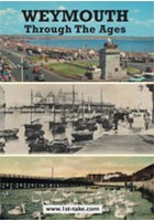 Weymouth through the Ages DVD