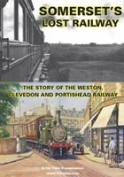Somersets Lost Railway DVD