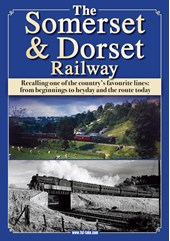 The Somerset and Dorset Railway DVD