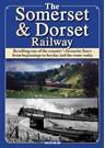 The Somerset and Dorset Railway DVD