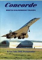 Concorde - Bristol's Supersonic Triumph