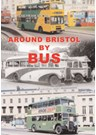 Around Bristol by Bus DVD