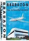 Brabazon the Beautiful Dream