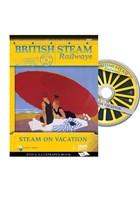 British Steam Railways - Steam on Vacation DVD/Book