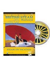 British Steam Railways - Steam on Vacation DVD/Book