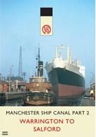 Manchester Ship Canal  Part 2 DVD