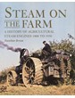 Steam on the Farm (HB)