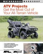 Atv Projects:get the Most Out of Your Atv