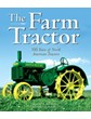 The Farm TRACTOR:100 Years of North American Tract