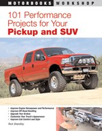 101 Performance Projects For Your Pickup & Suv Boo