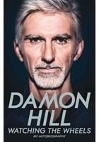 Damon Hill Watching the Wheels (HB)