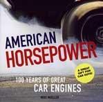 American HORSEPOWER:100 Yeras of Great Car Engines