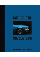 Art of the Muscle Car (HB) 978-0760335918
