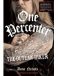 One Percenter The Legend of the Outlaw Biker (PB)