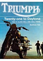 Triumph Twenty One to Daytona (HB)