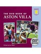 The DVD Book of Aston Villa (HB)