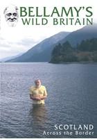 Bellamy's Wild Britain - Scotl