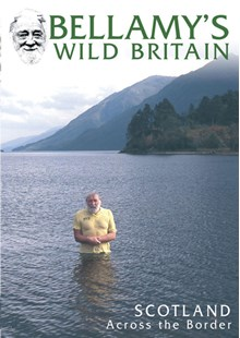 Bellamy's Wild Britain - Scotl